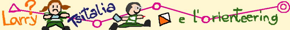 Larry, Tsitalia e l'orienteering